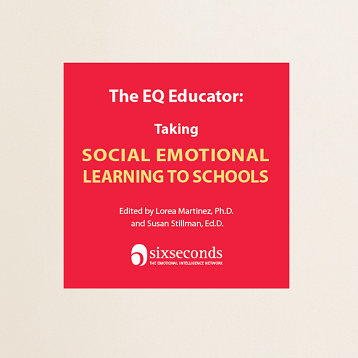 The EQ Educator: Taking Social Emotional Learning To Schools